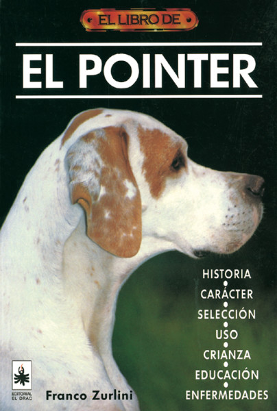 El libro de el pointer – ISBN 978-84-88893-27-7. Editorial El Drac