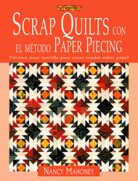 1-Scrap-quilts-con-el-metodo-paper-piecing-978-84-96550-66-7