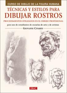 CUBIERTA TECNICAS Y ESTILOS PARA DIBUJAR ROSTROS.indd